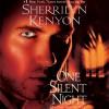One Silent Night: A Dark-Hunter Novel - Sherrilyn Kenyon, William Dufris