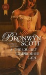 A Thoroughly Compromised Lady - Bronwyn Scott