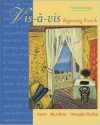Vis-a-vis: Beginning French (Student Edition) - Evelyne Amon, Judith A. Muyskens, Alice C. Omaggio Hadley