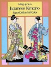 Japanese Kimono: paper dolls in full color - Ming-Ju Sun