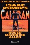 Isaac Asimov's Caliban - Roger MacBride Allen, Isaac Asimov, Maarten Meeuwes