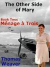 The Other Side of Mary, Book 2 - Thomas Weaver