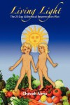 Living Light: The 21-Day Alchemical Regeneration Plan - Chavah Aima