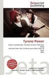 Tyrone Power - Lambert M. Surhone, VDM Publishing, Susan F. Marseken