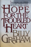 Hope for the Troubled Heart - Billy Graham