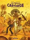 Le serment du Tophet (Les Voleurs de Carthage, #1) - Appollo, Hervé Tanquerelle