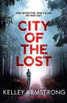 The City of the Lost - Kelley Armstrong