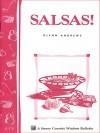 Salsas!: Storey's Country Wisdom Bulletin A-176 (Storey Country Wisdom Bulletin, a-176) - Glenn Andrews