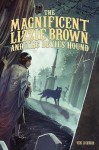 [ The Magnificent Lizzie Brown and the Devil's Hound BY Lockwood, Vicki ( Author ) ] { Hardcover } 2014 - Vicki Lockwood