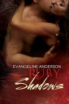 Ruby Shadows (Born to Darkness Book 3) - Evangeline Anderson, Barb Rice, Reese Dante