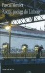 Nocny pociąg do Lizbony - Pascal Mercier, Magdalena Jatowska