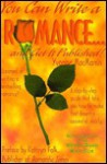 You Can Write a Romance and Get It Published! - Yvonne MacManus, Katherine Falk