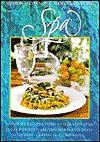 Spa: Favorite Recipes from Celebrated Spas - Sharon O'Connor, Sharon O' Connor