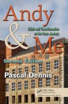 Andy & Me, Second Edition: Crisis & Transformation on the Lean Journey - Dennis, Pascal