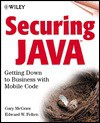 Securing Java: Getting Down to Business with Mobile Code - Gary McGraw