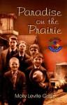 Paradise on the Prairie: Oklahoma '07 Centennial - Molly Levite Griffis