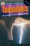 Secret Worlds: Tornadoes (Secret Worlds) - Jayne Parsons