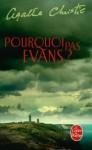 Pourquoi pas Evans ? - Agatha Christie