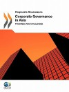 Corporate Governance Corporate Governance in Asia 2011: Progress and Challenges - OECD/OCDE