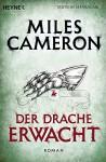 Der Drache erwacht: Roman (Der Rote Krieger - Serie 3) (German Edition) - Miles Cameron, Michael Siefener