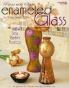 Enameled Glass - Paint with Style (Leisure Arts #22658) - Kooler Design Studio