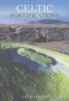 Celtic Fortifications - Ian Ralston