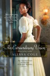 An Extraordinary Union - Alyssa Cole