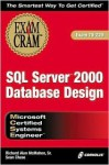 MCSE SQL 2000 Database Design Exam Cram Exam 70-229 - Richard Alan McMahon, Richard McMahon