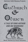 Culhwch & Owen: A Tale of King Arthur & His Warriors - David Lee Summers