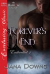 Forever's End - Jana Downs
