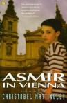 Asmir in Vienna - Christobel Mattingley, Elizabeth Honey