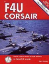 F4U Corsair in Detail & Scale, Part 2: F4U-4 through F4U-7 - Bert Kinzey
