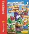 LarryBoy and the Mudslingers / VeggieTales / I Can Read! (I Can Read! / Big Idea Books / VeggieTales) - Big Idea Inc., Karen Poth