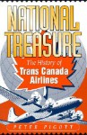 National Treasure: The History of Trans Canada Airlines - Peter Pigott