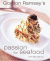 Passion for Seafood - Gordon Ramsay, Roz Denny