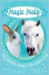 The Invisible Bunny & The Secret Pony (Magic Molly) - Holly Webb