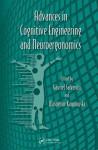 Advances in Cognitive Engineering and Neuroergonomics - Gavriel Salvendy, Waldemar Karwowski, David B. Kaber