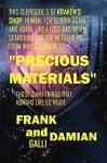 Precious Materials: Episode 5 of Kraken's Shop (Series 1) - Frank Galli, Damian Galli