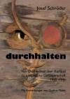 Durchhalten - Josef Schrder, Gudrun Meier