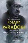 Ksiądź Paradoks - Magdalena Grzebałkowska