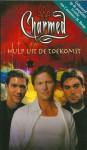 Hulp uit de Toekomst (Charmed, #40) - Paul Ruditis, Sandra C. Hessels