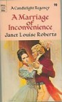 A Marriage of Inconvenience - Janet Louise Roberts