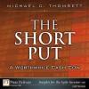 The Short Put, a Worthwhile Cash Cow - Michael C. Thomsett