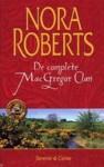 De complete MacGregor Clan: Serena en Caine (MacGregors #1-2) - Nora Roberts