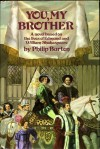 You, My Brother - Philip Burton