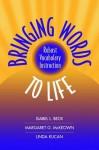 Bringing Words to Life - Isabel L. Beck