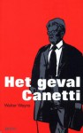 Het geval Canetti - Walter Weyns