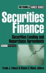 Securities Finance: Securities Lending and Repurchase Agreements - Frank J. Fabozzi, Steven V. Mann