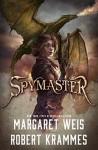 Spymaster - Margaret Weis, Robert Krammes