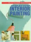 Step By Step Interior Painting - Julian Cassell, Peter Parham